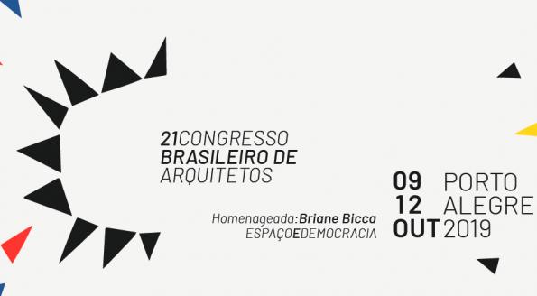 21ª Congresso Brasileiro de Arquitetos inicia no dia 9 de outubro em Porto Alegre