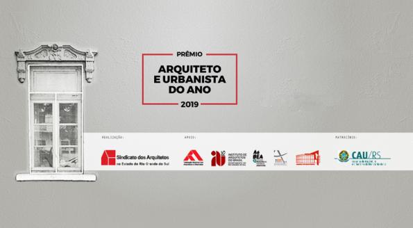 Conhecidos os vencedores do Prêmio Arquiteto e Urbanista do Ano 2019 do Saergs